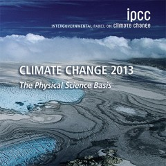 The Latest Confirmation: IPCC AR5 Proves Human Responsibility for Climate Change Phenomenon