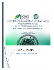 Luzon Regional Consultation with Civil Society Organizations (CSOs) Project Portfolio Development for the Green Climate Fund (GCF)